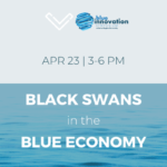Black Swans in a Blue Economy